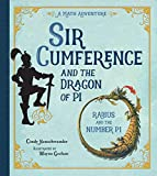 Neuschwander, C: Sir Cumference And The Dragon Of Pi (A Math Adventure)