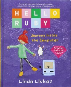 Hello Ruby - Journey inside the computer Linda Liukas