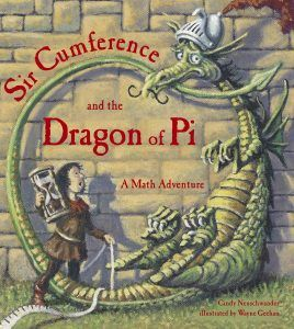 Sir Circumference and the Dragon Pi de Cindy Neuschwander