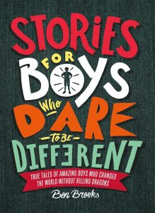Stories for Boys Who Dare to be Different de Ben Brooks